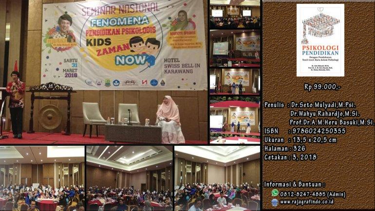"Acara Seminar Nasional ""Fenomena Pendidikan Psikologis Kids zaman Now"""