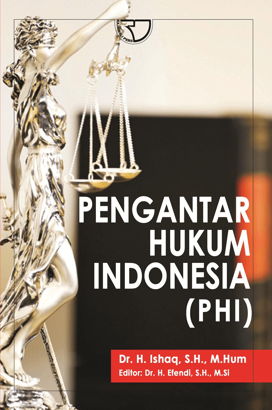 Pengantar Hukum Indonesia - Ishaq - Rajagrafindo Persada