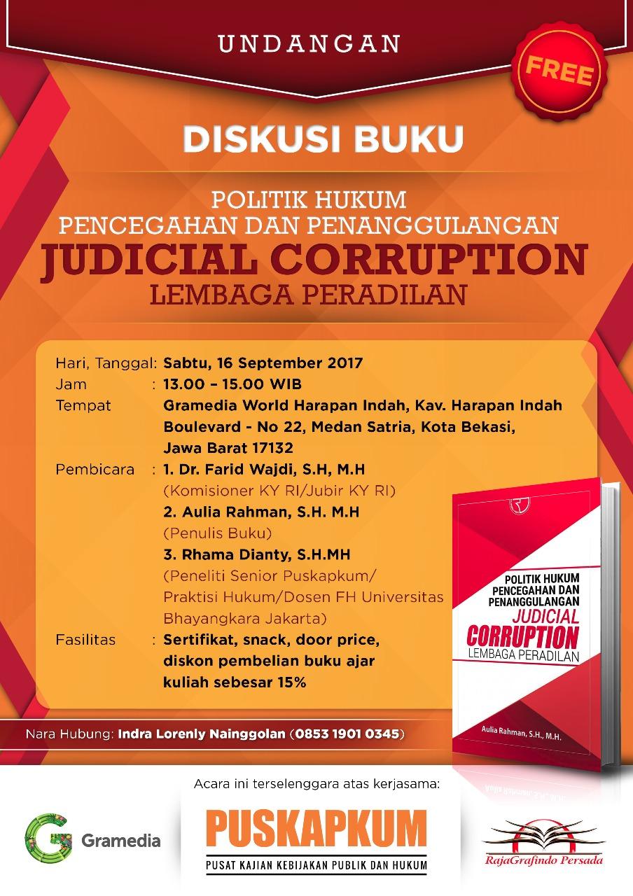 Diskusi Buku Politik Hukum Pencegahan dan Penanggulangan Judical Corruption Lembaga Peradilan