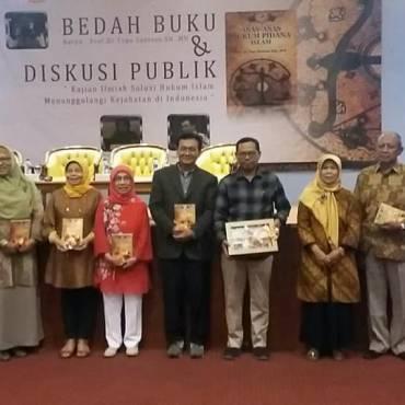 Acara Bedah Buku Karya: Prof. Dr. Topo Santoso, S.H., M.H. & Diskusi Publik (Kajian Ilmiah Solusi Hukum Islam Menanggulangi Kejahatan di Indonesia)