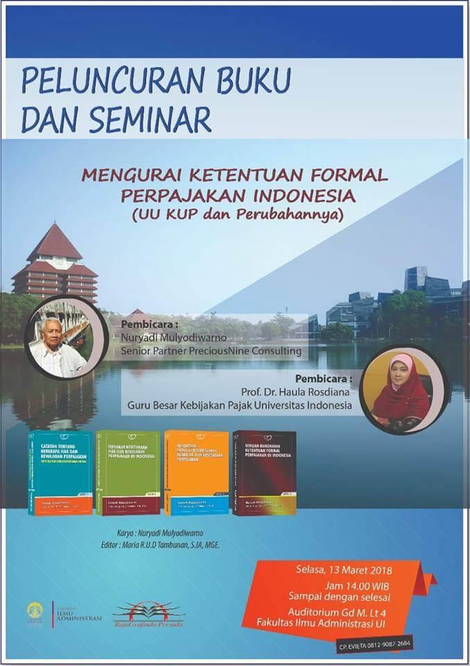 """Seminar dan Peluncuran Buku """"Mengurai Ketentuan Formal Perpajakan Indonesia"""""""