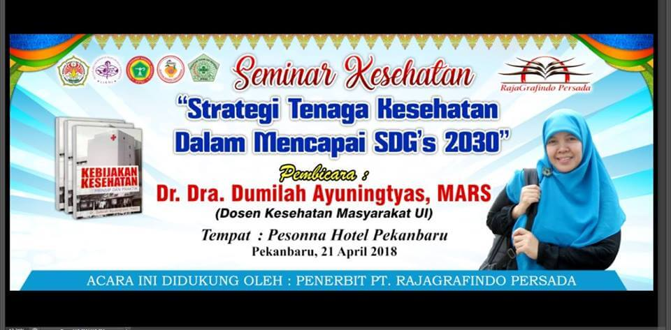 Seminar Kesehatan –  Dr. Dra. Dumilah Ayuningtyas, MARS