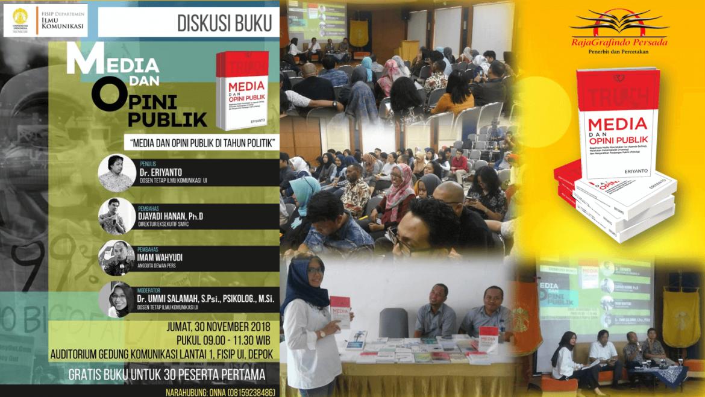 Diskusi Buku Media dan Opini Publik penulis Dr. Eriyanto