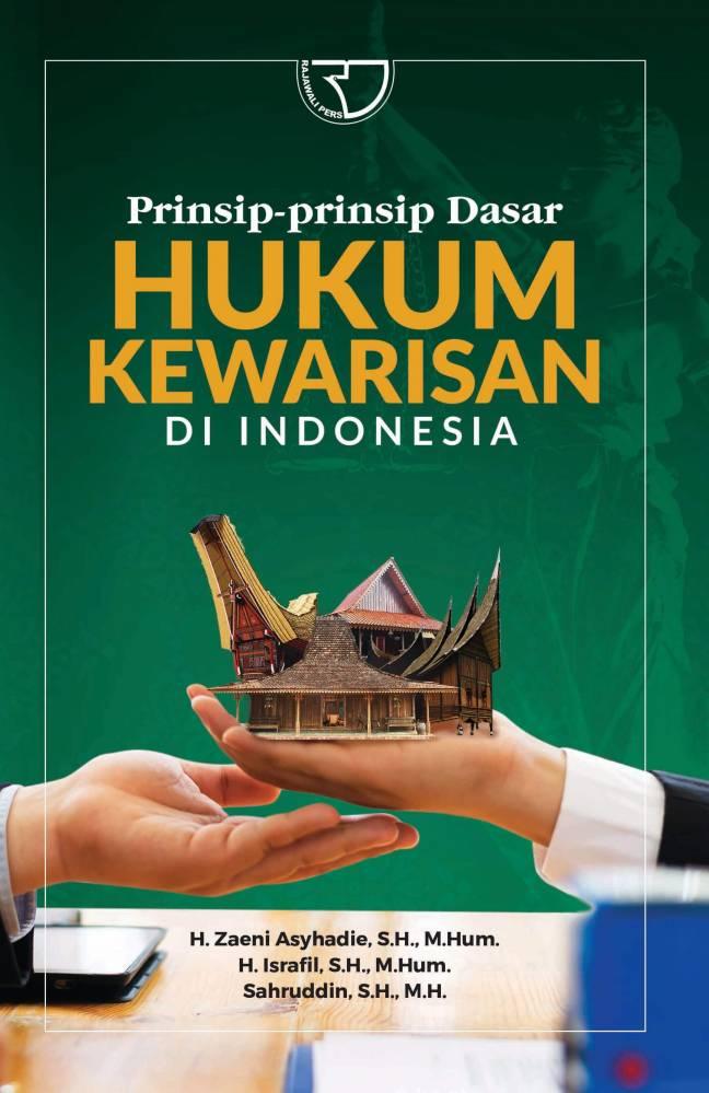Prinsip-Prinsip Dasar Hukum Kewarisan Di Indonesia